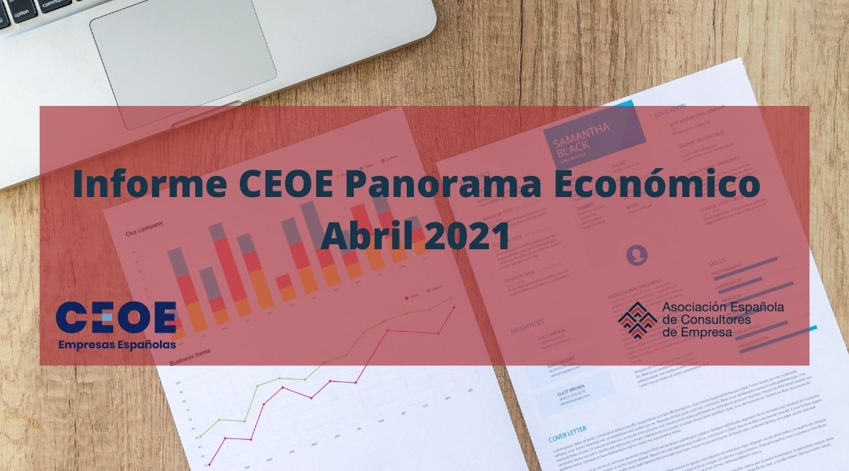 Informe CEOE Panorama Económico Abril 2021 - Portada